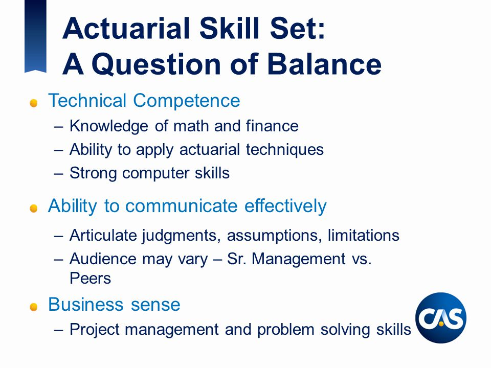 Actuarial Skill Set: A Question of Balance