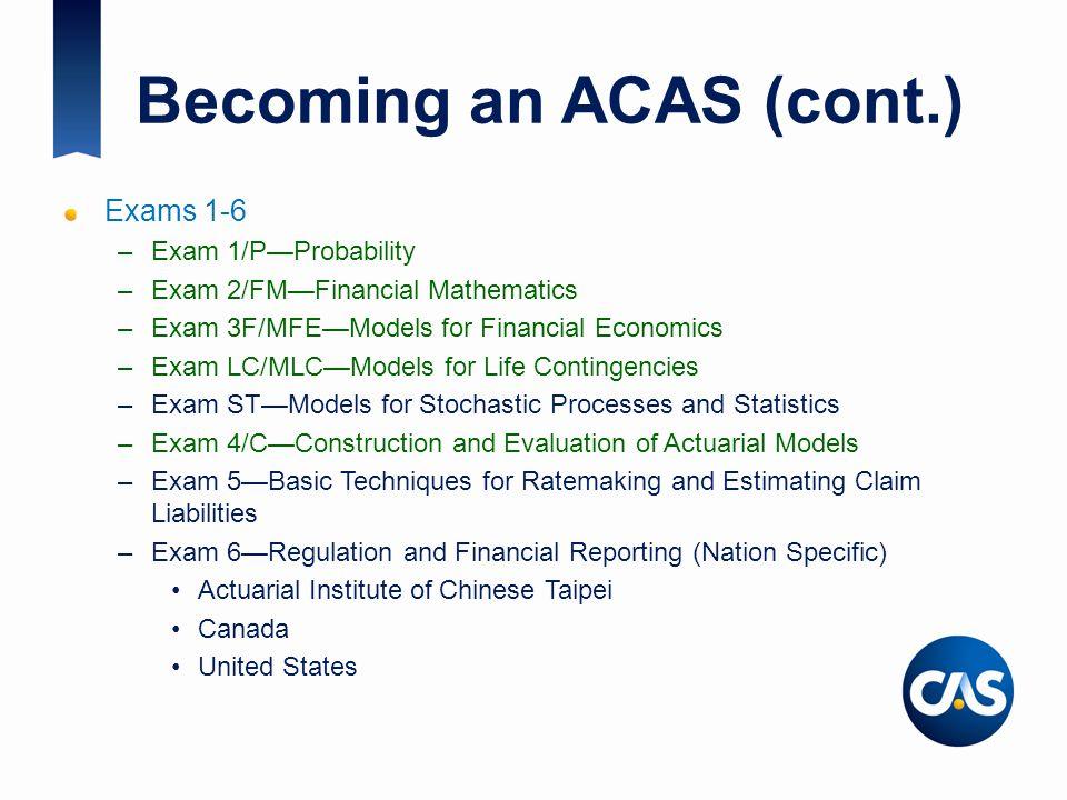 Becoming an ACAS (cont.)