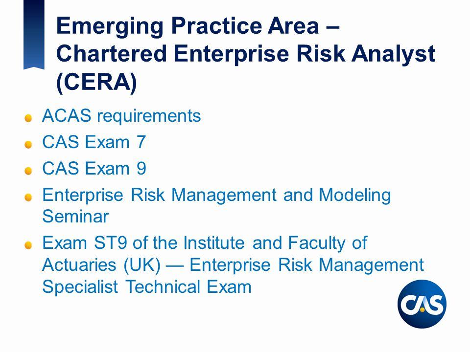 Emerging Practice Area – Chartered Enterprise Risk Analyst (CERA)