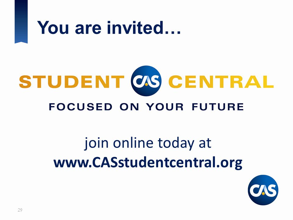 join online today at www.CASstudentcentral.org