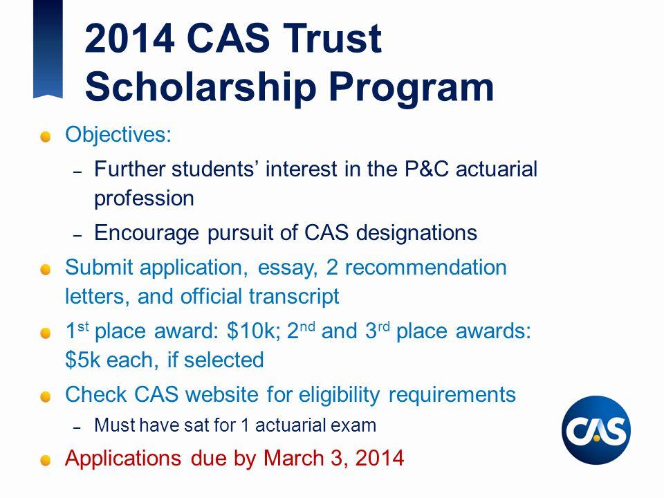 2014 CAS Trust Scholarship Program