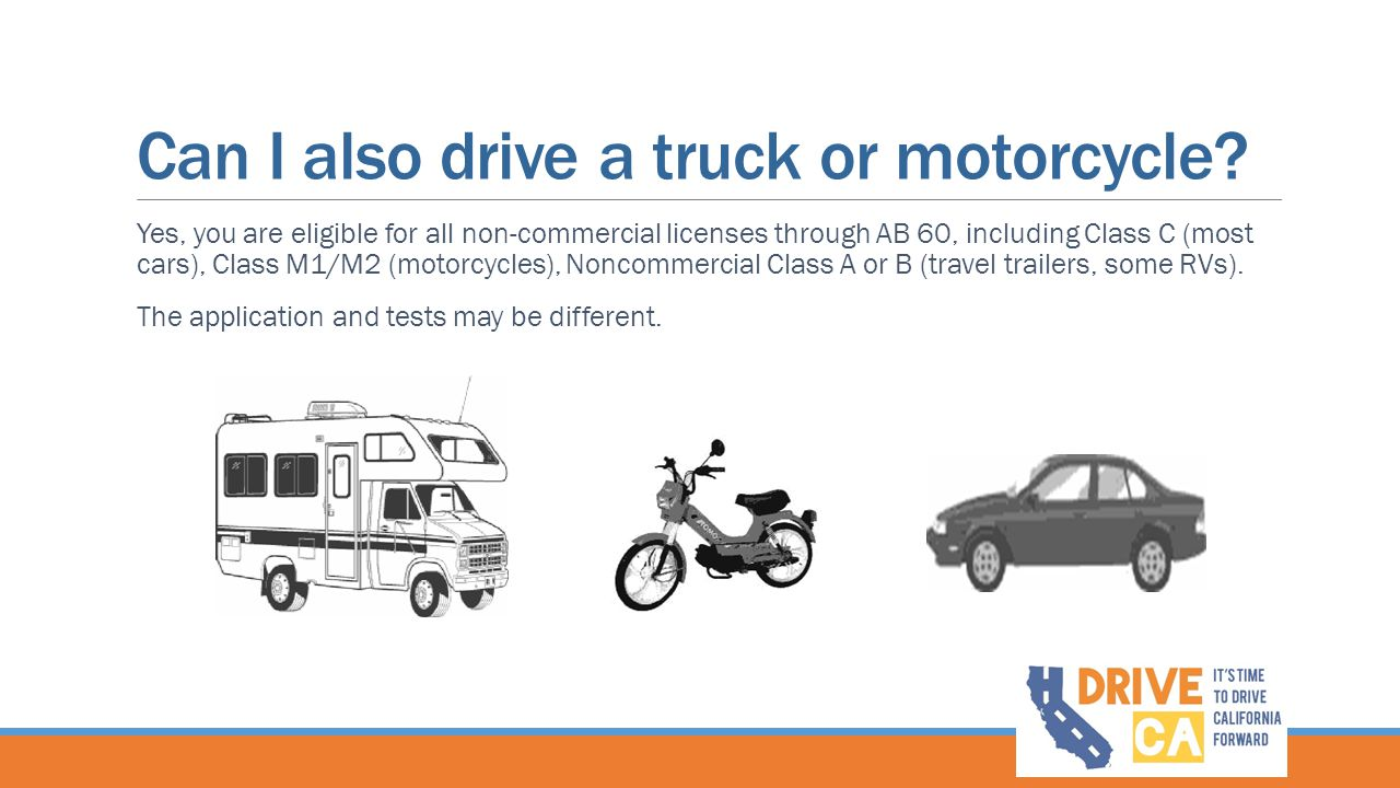 Can I also drive a truck or motorcycle