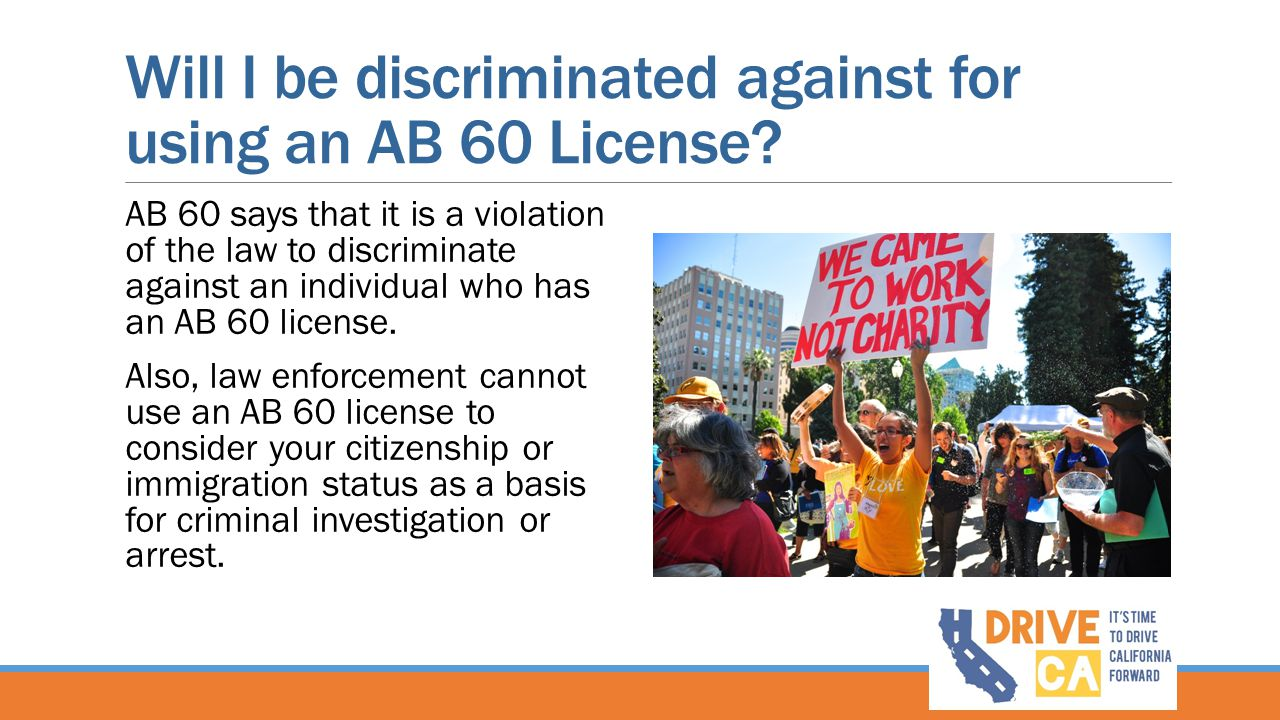 Will I be discriminated against for using an AB 60 License