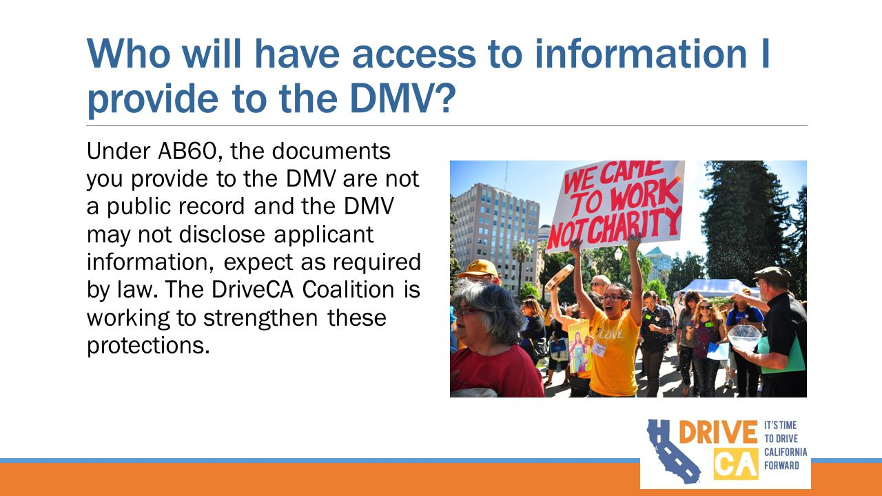 Who will have access to information I provide to the DMV