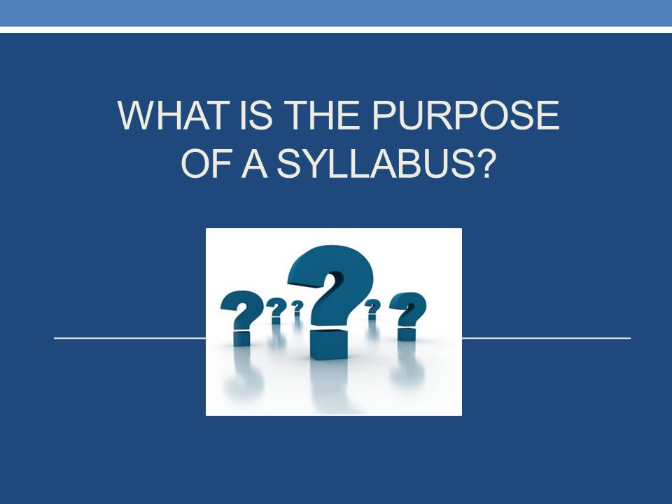 What is the purpose of a Syllabus