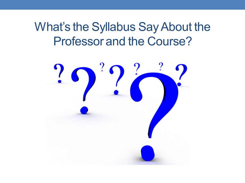 What's the Syllabus Say About the Professor and the Course