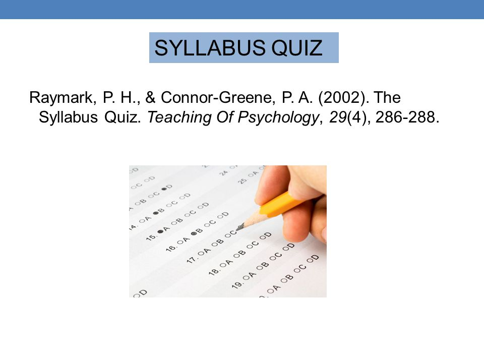 SYLLABUS QUIZ Raymark, P. H., & Connor-Greene, P.