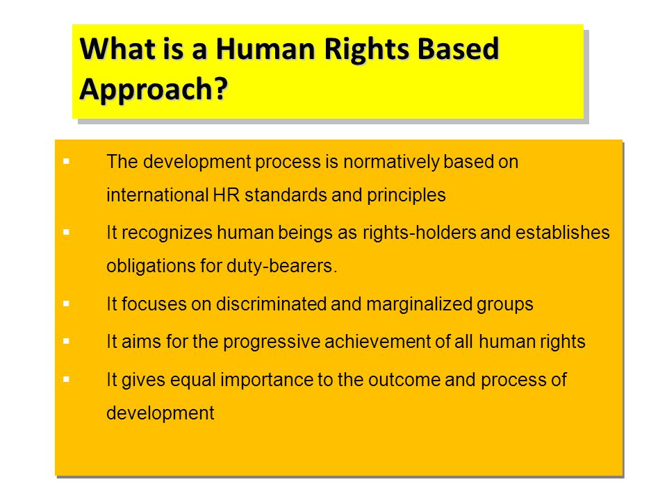 What is a Human Rights Based Approach