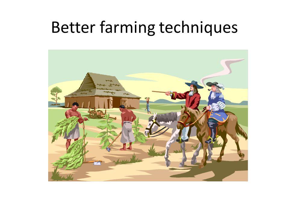 Better farming techniques