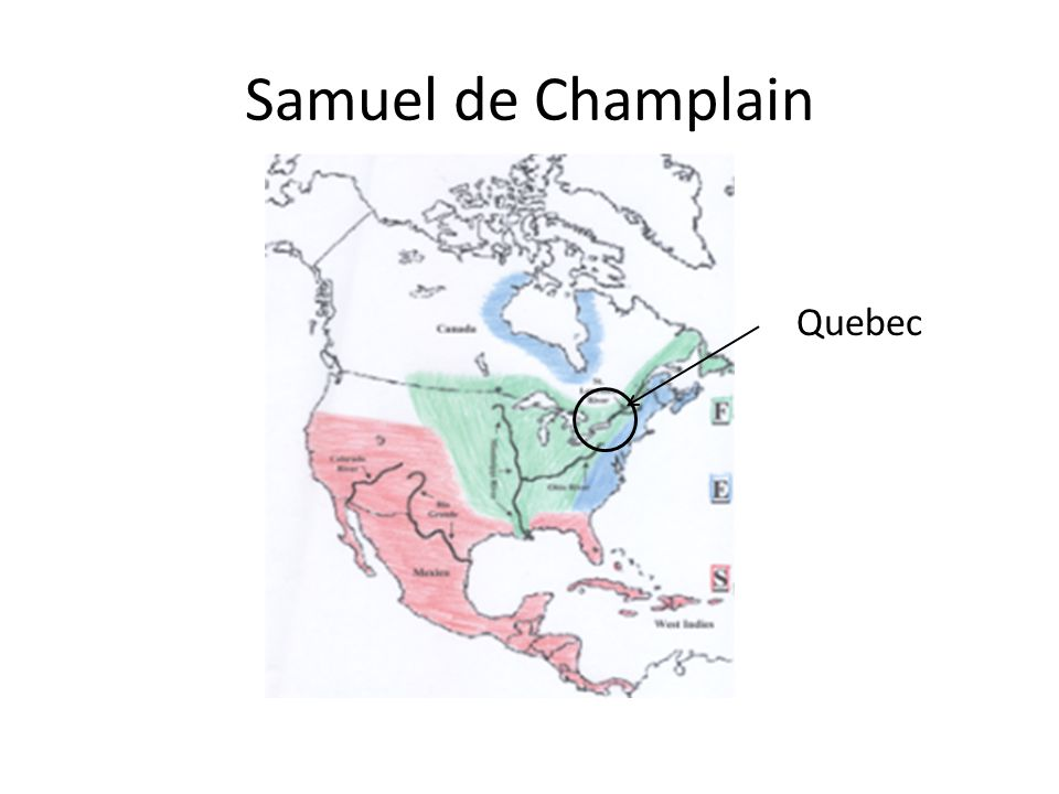 Samuel de Champlain Quebec