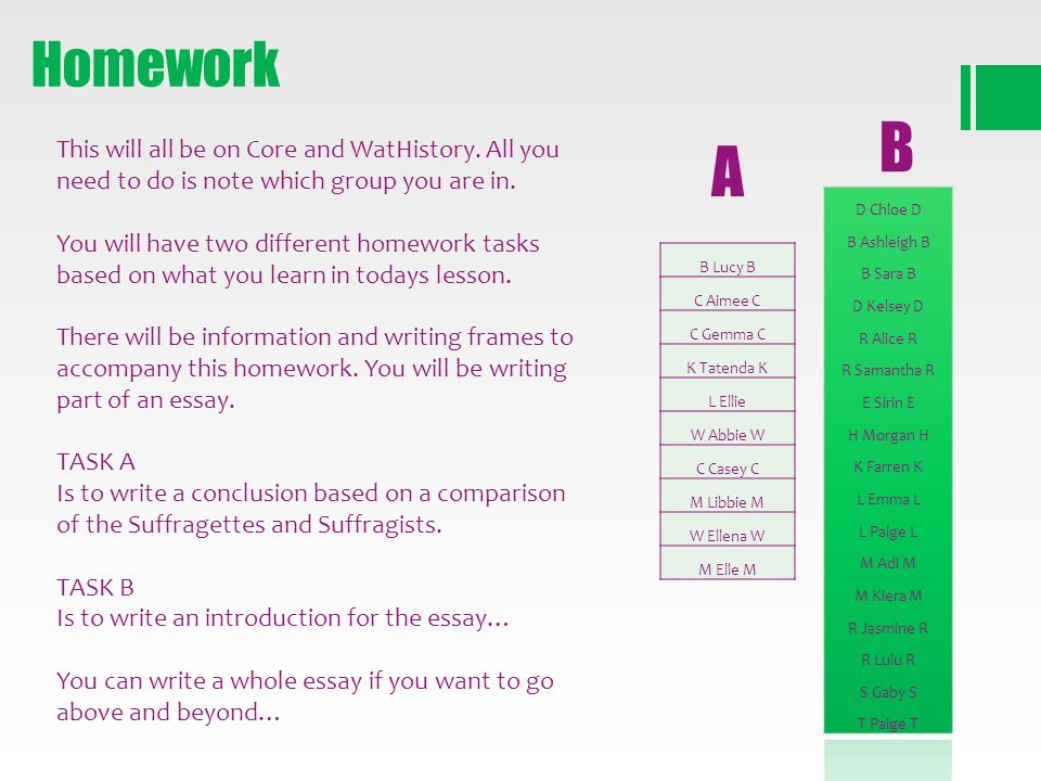 Homework B. This will all be on Core and WatHistory. All you need to do is note which group you are in.