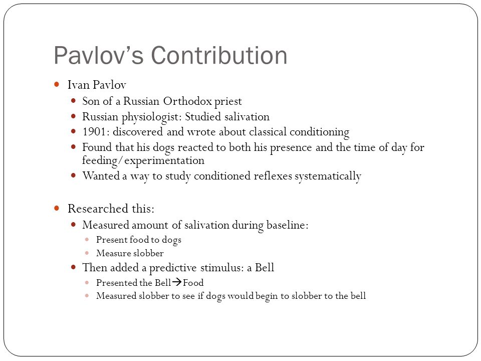 Pavlov's Contribution