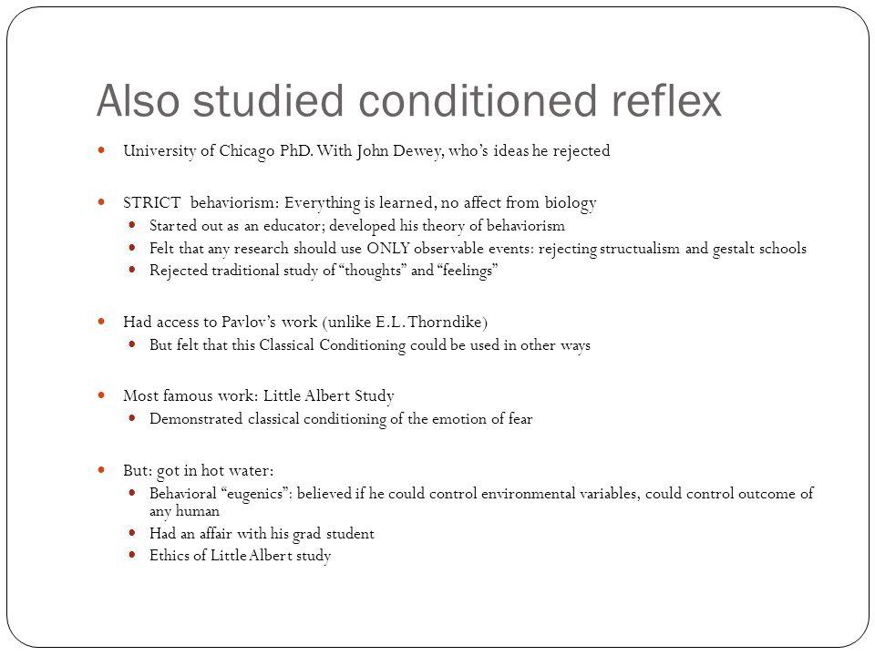Also studied conditioned reflex