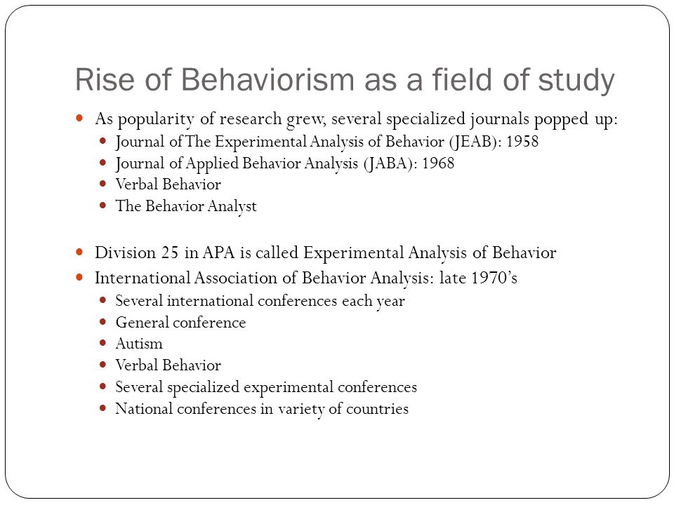 Rise of Behaviorism as a field of study