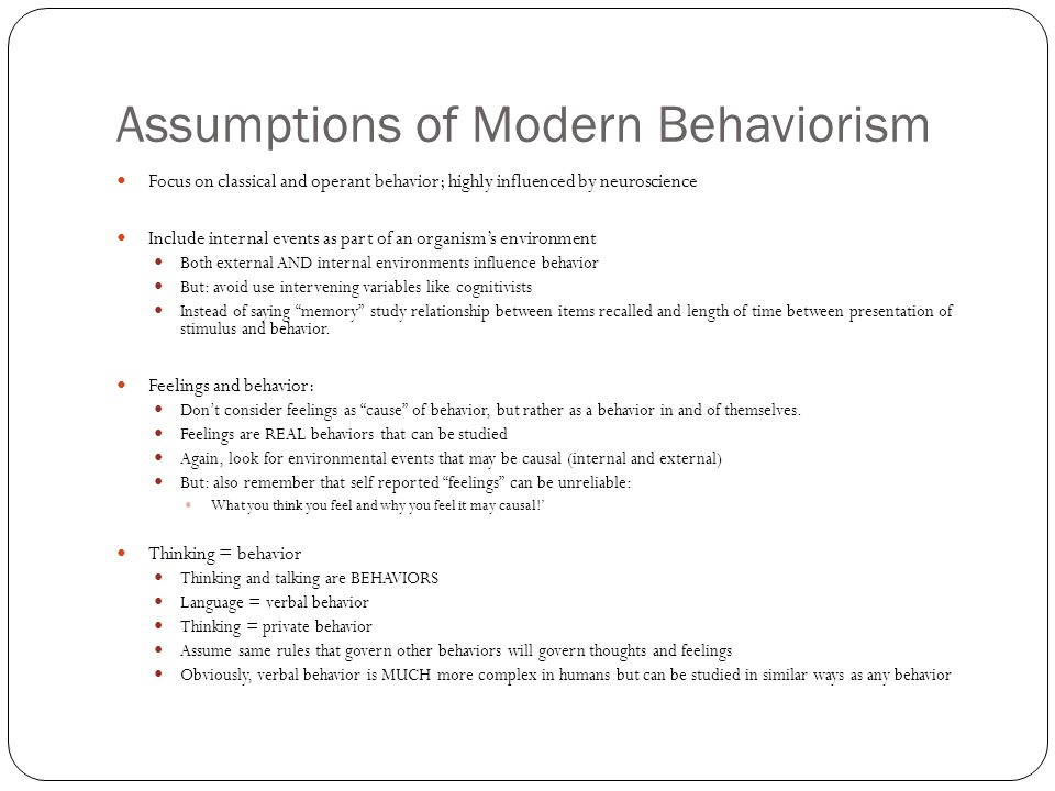 Assumptions of Modern Behaviorism