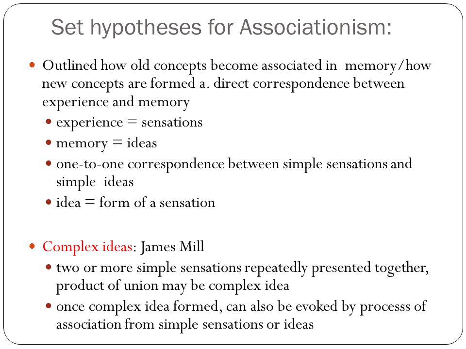 Set hypotheses for Associationism: