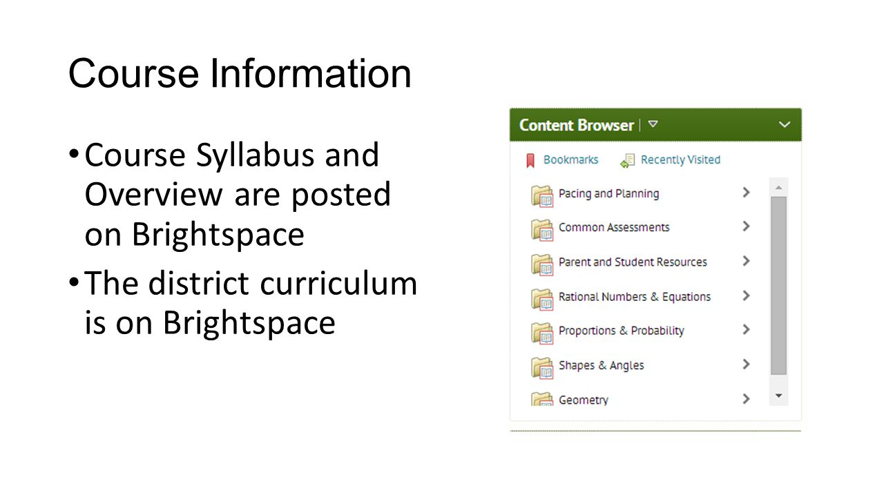 Course Information Course Syllabus and Overview are posted on Brightspace.