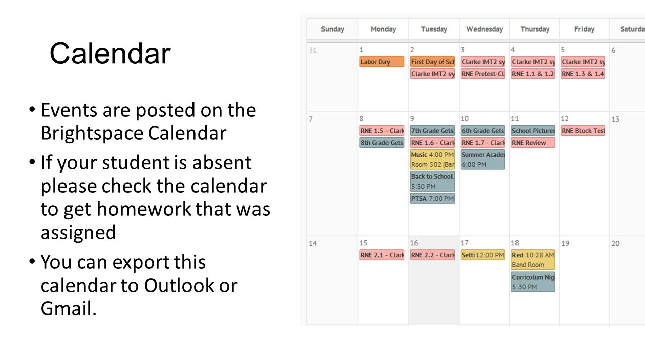 Calendar Events are posted on the Brightspace Calendar