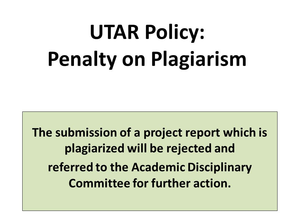 UTAR Policy: Penalty on Plagiarism