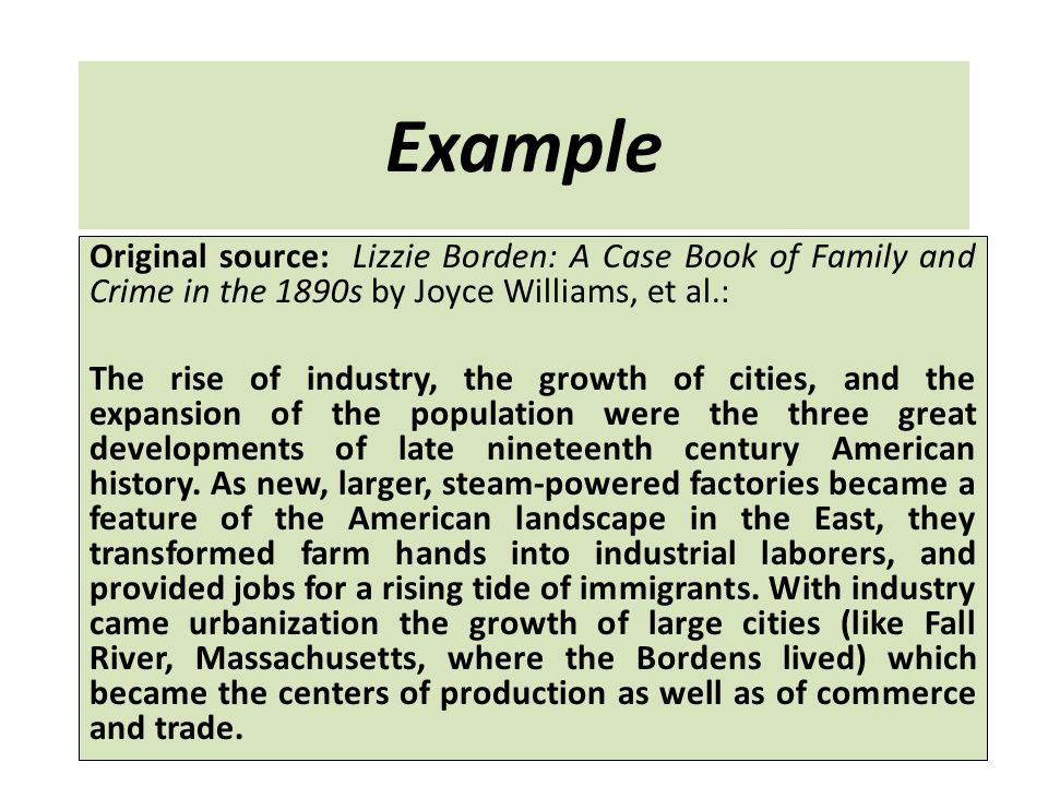 Example Original source: Lizzie Borden: A Case Book of Family and Crime in the 1890s by Joyce Williams, et al.: