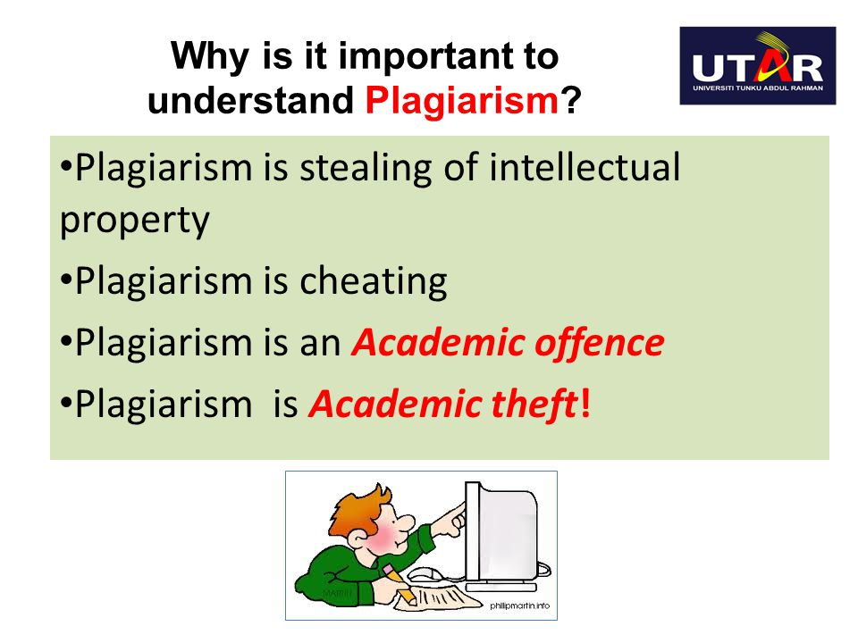 Why is it important to understand Plagiarism
