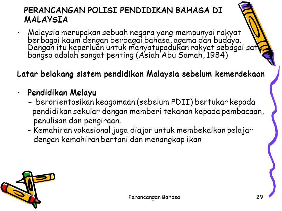 PERANCANGAN POLISI PENDIDIKAN BAHASA DI MALAYSIA