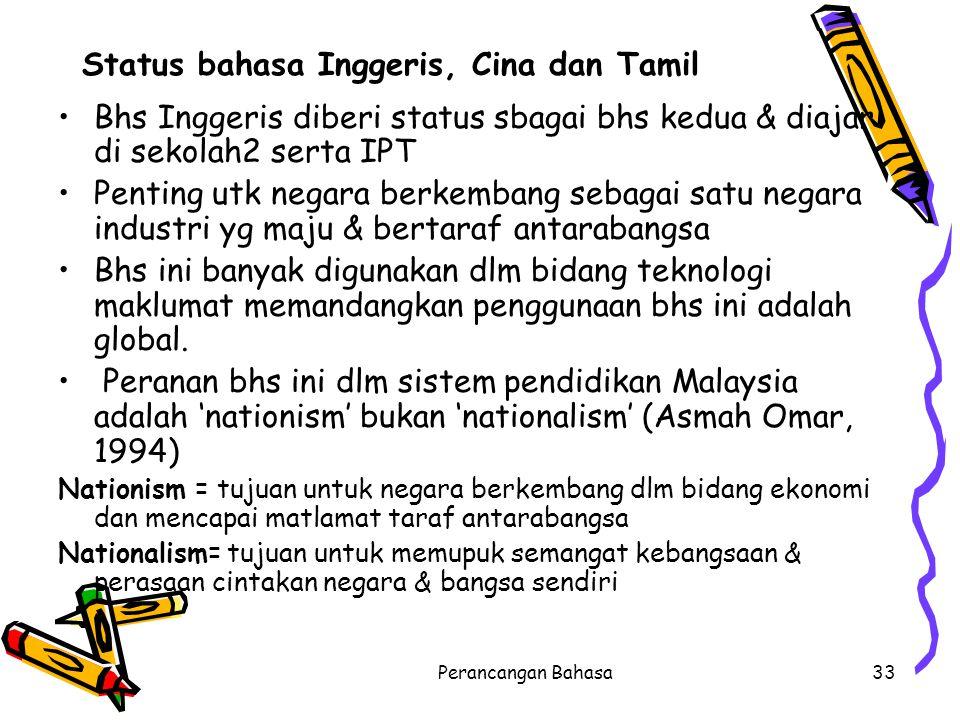 Status bahasa Inggeris, Cina dan Tamil
