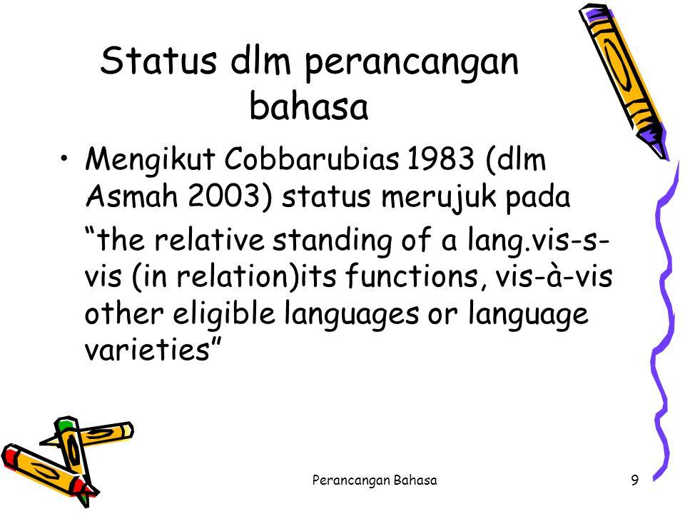 Status dlm perancangan bahasa