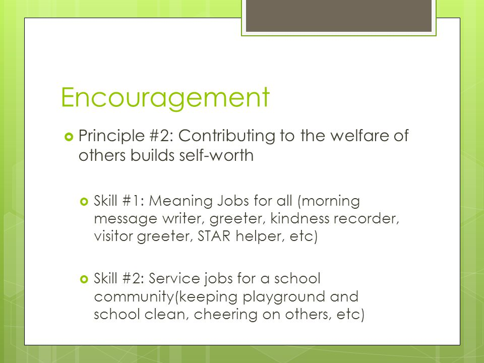 Encouragement Principle #2: Contributing to the welfare of others builds self-worth.