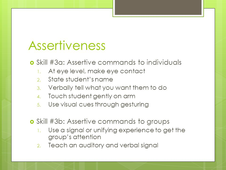 Assertiveness Skill #3a: Assertive commands to individuals