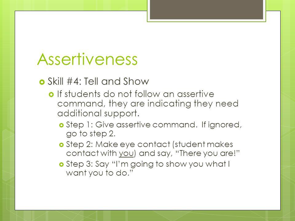 Assertiveness Skill #4: Tell and Show