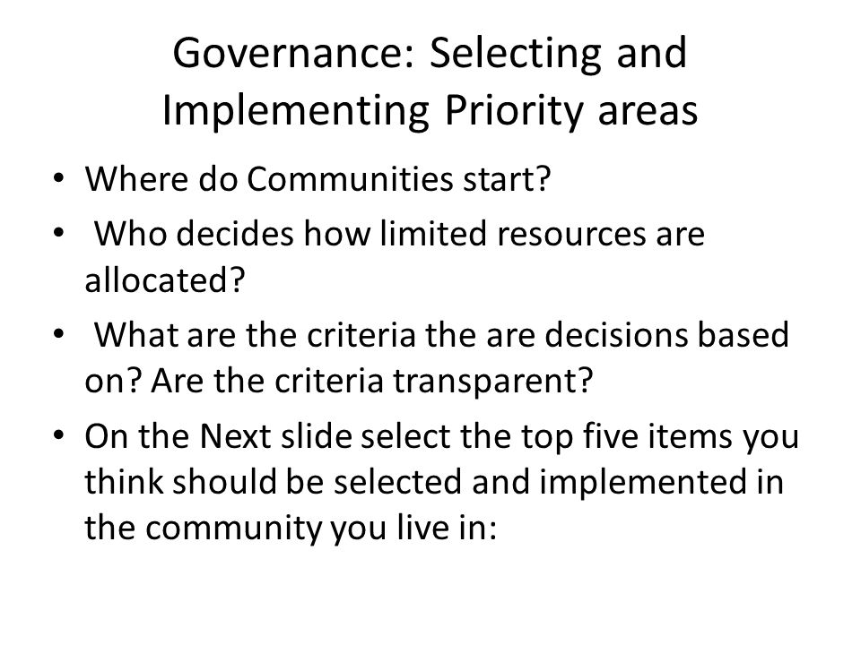 Governance: Selecting and Implementing Priority areas