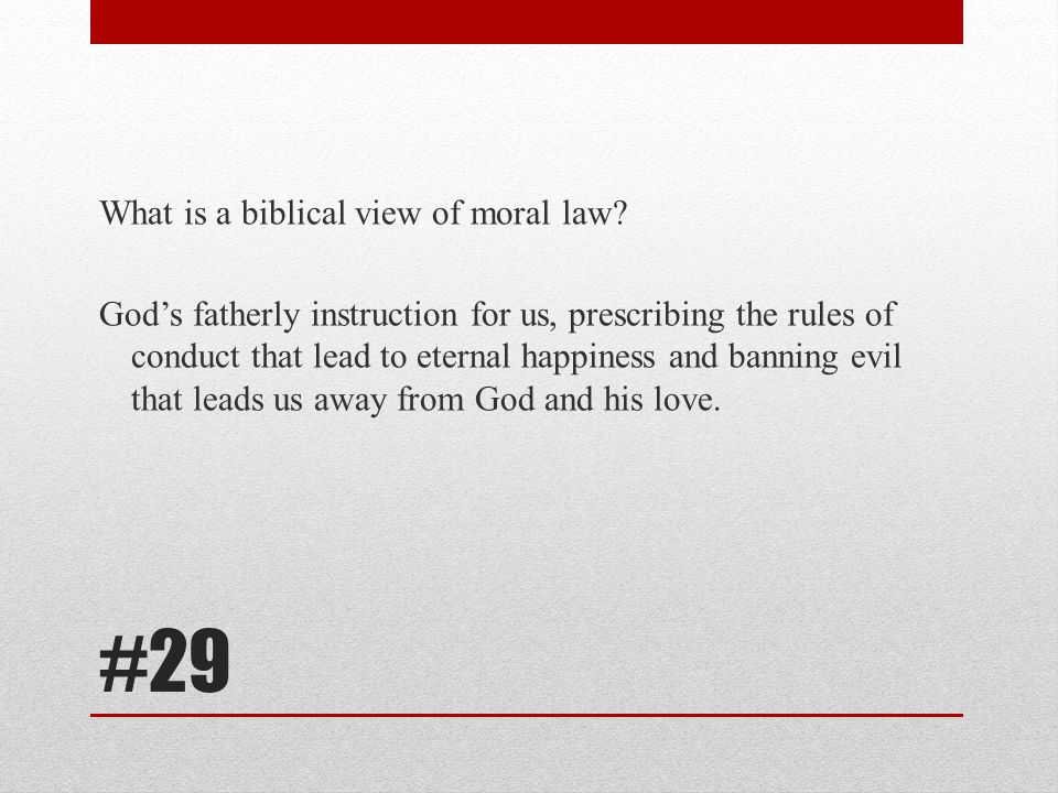 What is a biblical view of moral law