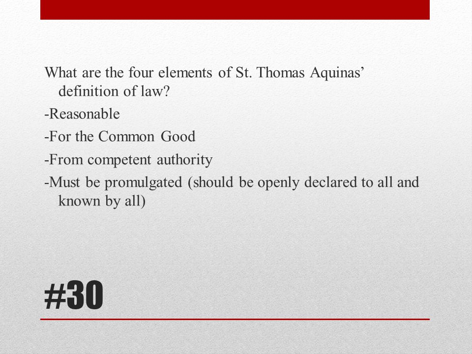 What are the four elements of St. Thomas Aquinas' definition of law