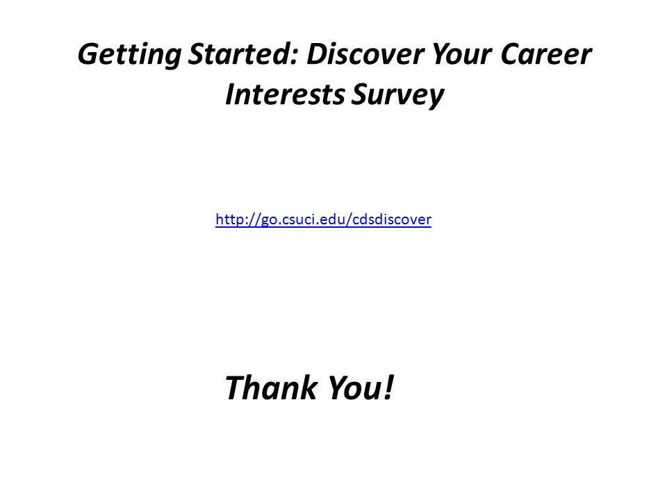 Getting Started: Discover Your Career Interests Survey