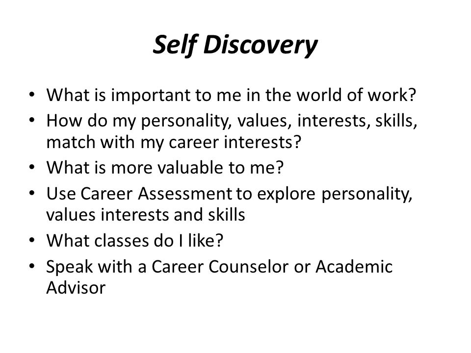Self Discovery What is important to me in the world of work
