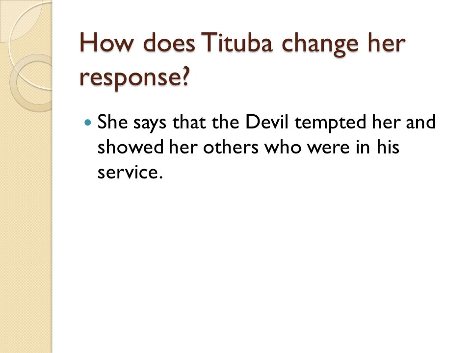 How does Tituba change her response