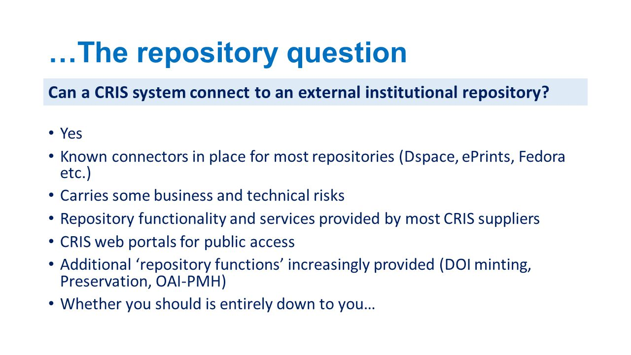 …The repository question