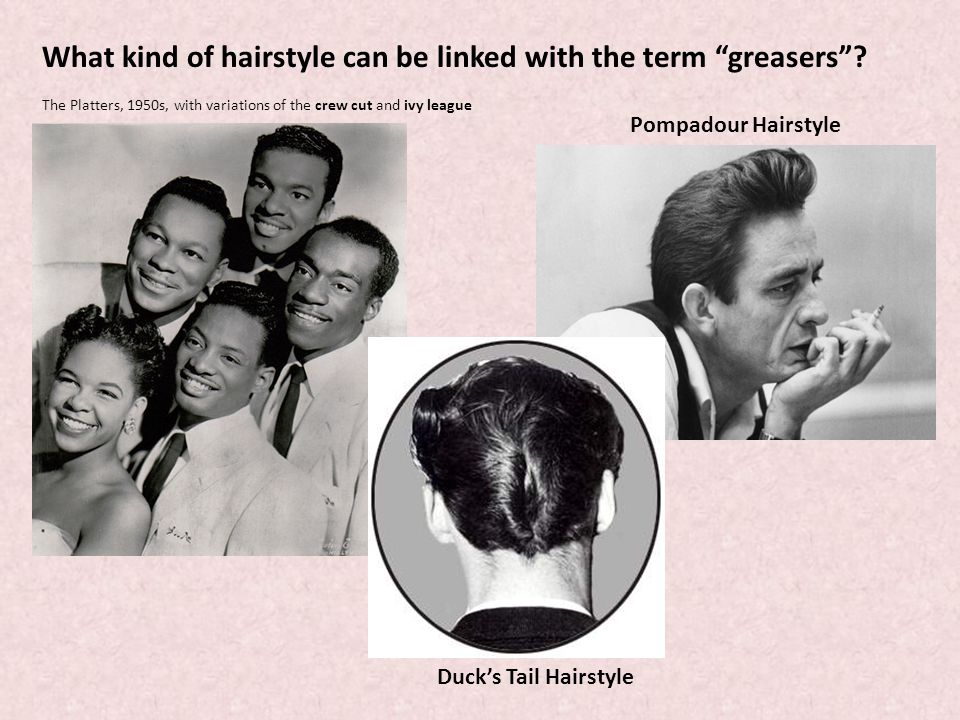 What kind of hairstyle can be linked with the term greasers