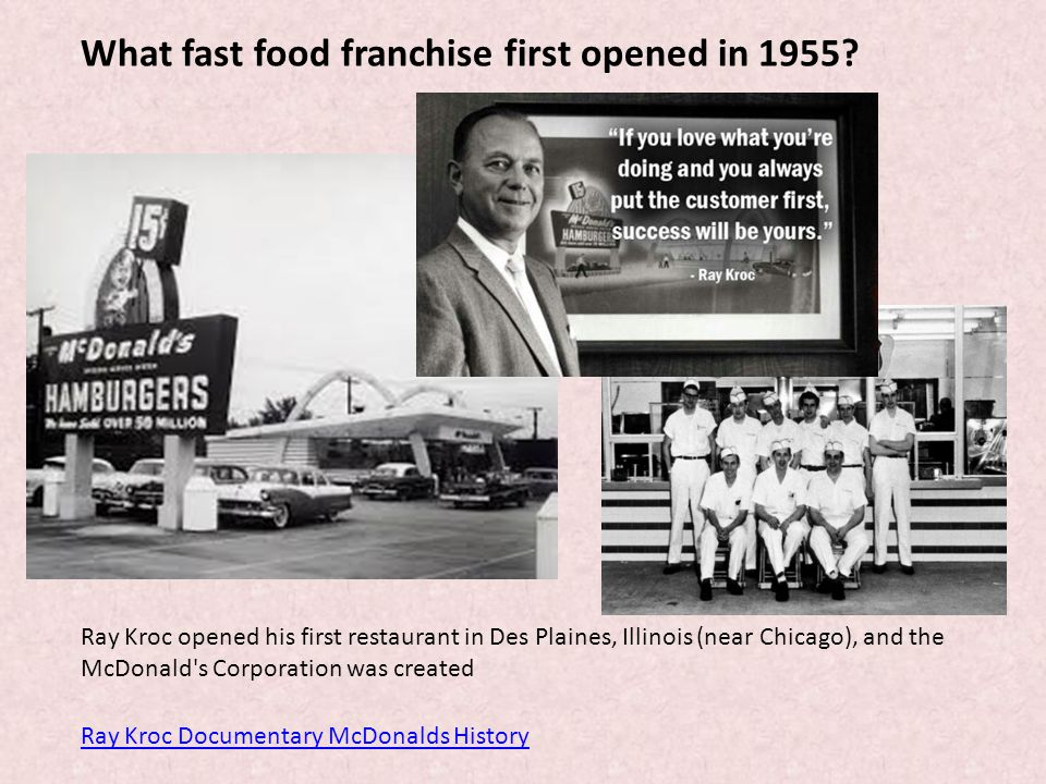 What fast food franchise first opened in 1955