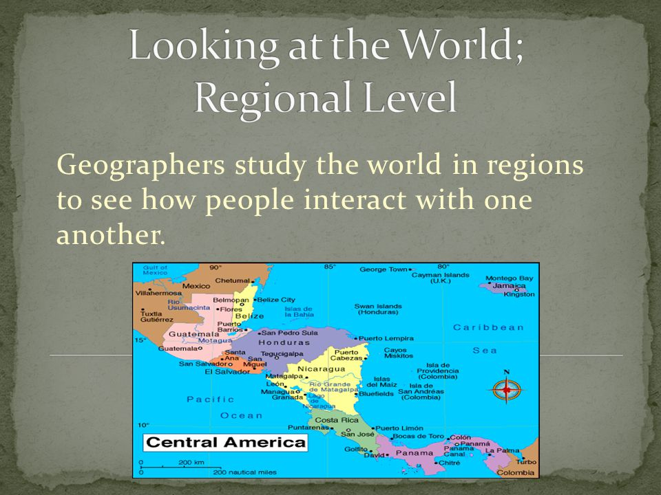 Looking at the World; Regional Level