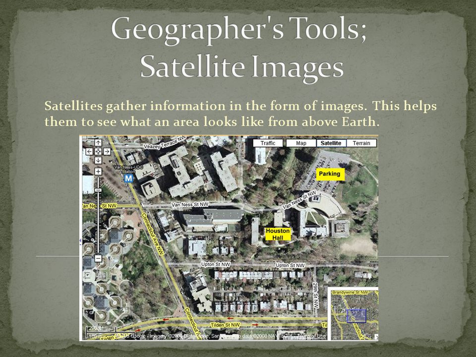 Geographer s Tools; Satellite Images