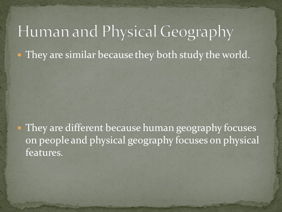 Human and Physical Geography