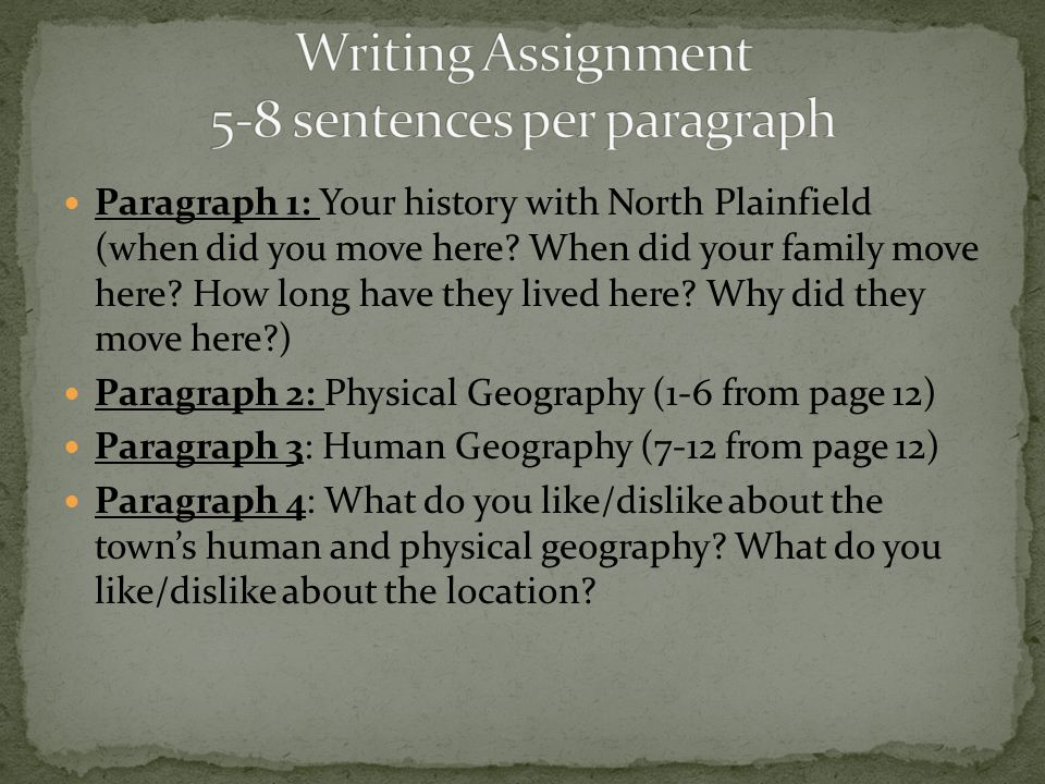 Writing Assignment 5-8 sentences per paragraph