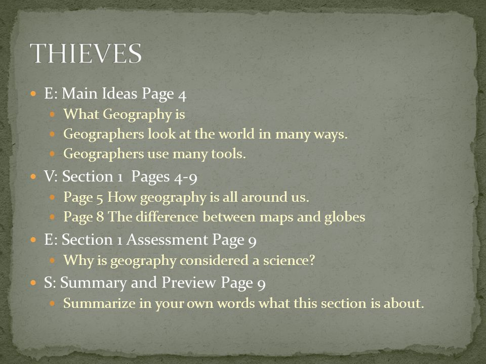 THIEVES E: Main Ideas Page 4 V: Section 1 Pages 4-9