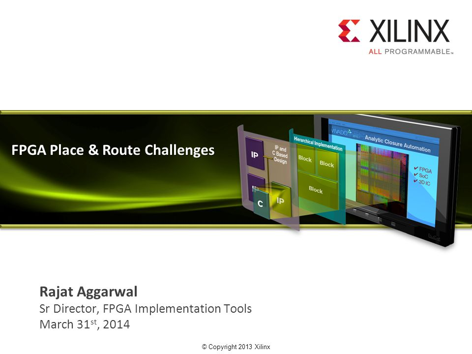 FPGA Place & Route Challenges