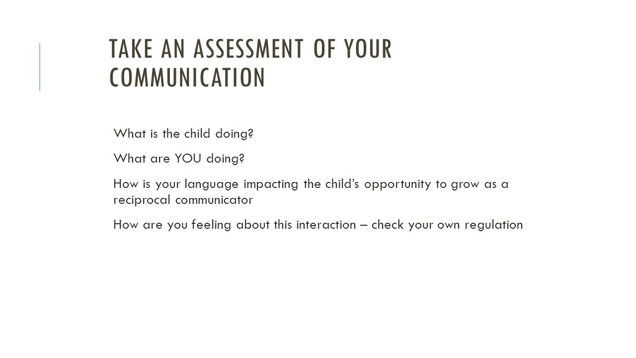 Take an assessment of YOUR communication