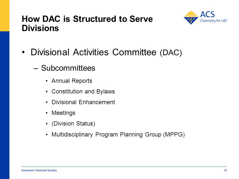 How DAC is Structured to Serve Divisions