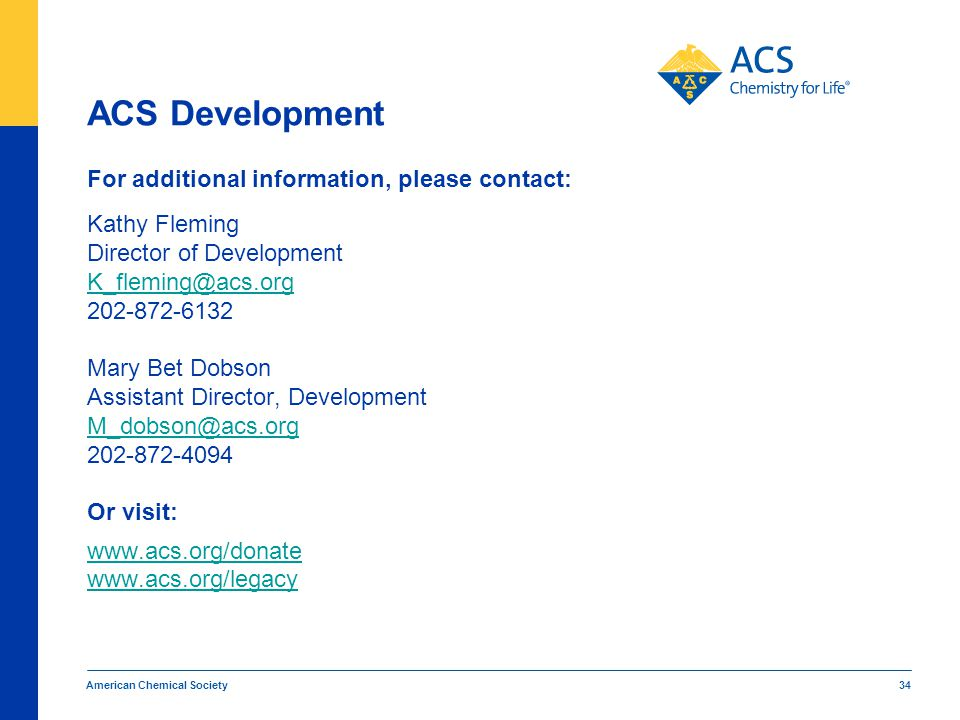 ACS Development For additional information, please contact: