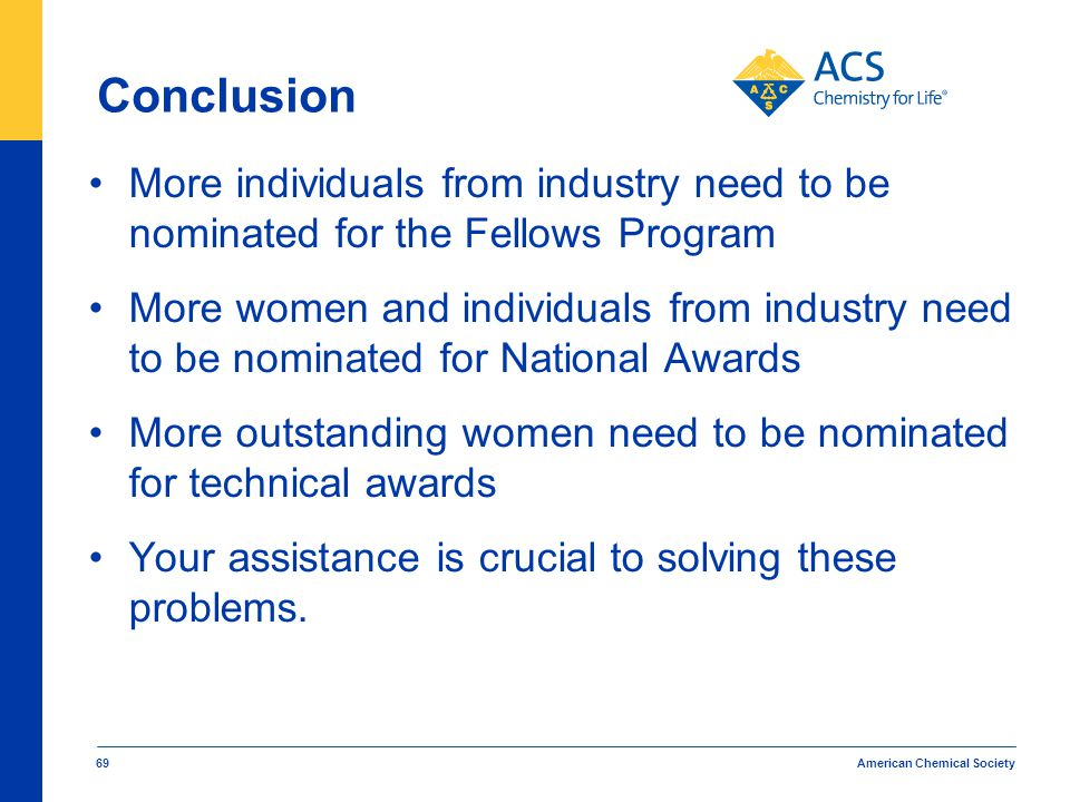Conclusion More individuals from industry need to be nominated for the Fellows Program.